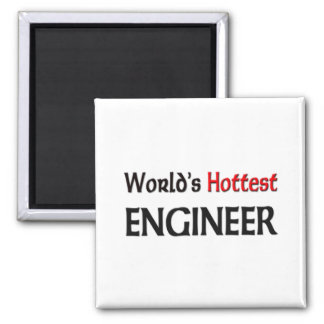 Worlds Hottest Engineer Square Magnet