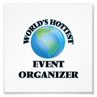 World's Hottest Event Organizer Photo Print