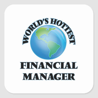 World's Hottest Financial Manager Square Sticker