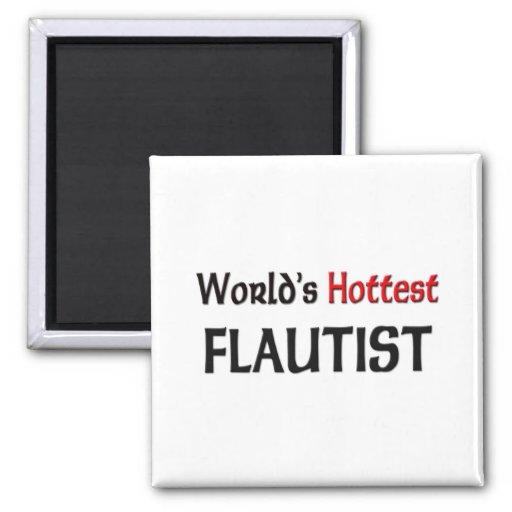 Worlds Hottest Flautist Fridge Magnet