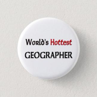 Worlds Hottest Geographer 3 Cm Round Badge