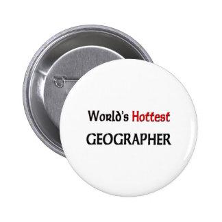 Worlds Hottest Geographer 6 Cm Round Badge