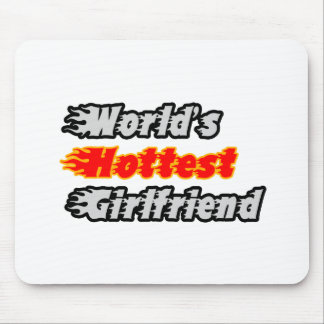 World's Hottest Girlfriend Mouse Pad