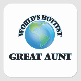 World's Hottest Great Aunt Square Stickers