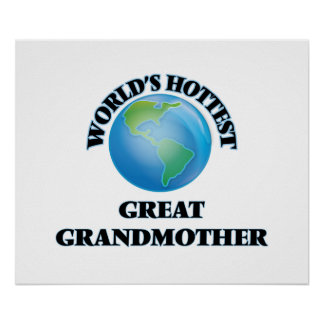 World's Hottest Great Grandmother Poster
