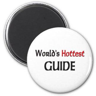 Worlds Hottest Guide 6 Cm Round Magnet