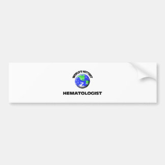 World's Hottest Hematologist Car Bumper Sticker