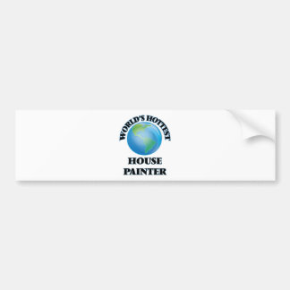 World's Hottest House Painter Bumper Sticker