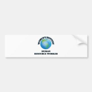 World's Hottest Human Resource Worker Bumper Sticker