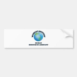 World's Hottest Human Resources Assistant Bumper Sticker