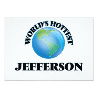 "World's Hottest Jefferson 5"" X 7"" Invitation Card"
