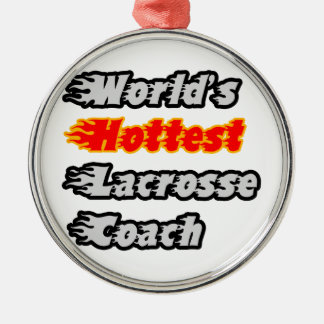 World's Hottest Lacrosse Coach Christmas Tree Ornament