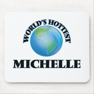 World's Hottest Michelle Mouse Pad