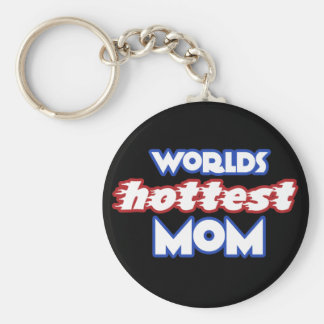 Worlds Hottest Mom Keychains