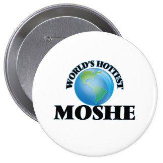 World's Hottest Moshe Pinback Buttons