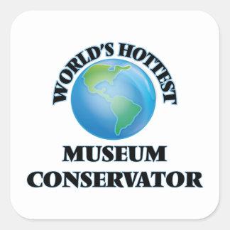 World's Hottest Museum Conservator Square Sticker