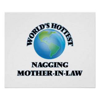 World's Hottest Nagging Mother-in-Law Print