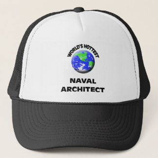 World's Hottest Naval Architect Trucker Hat