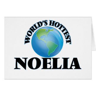 World's Hottest Noelia Greeting Cards