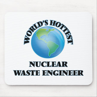 World's Hottest Nuclear Waste Engineer Mouse Pad