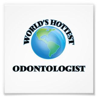 World's Hottest Odontologist Photo Art
