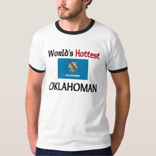 World's Hottest Oklahoman T-shirt