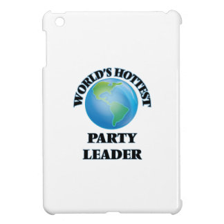 World's Hottest Party Leader iPad Mini Case