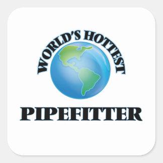 World's Hottest Pipefitter Square Sticker