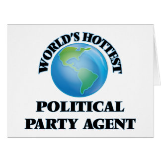 World's Hottest Political Party Agent Card