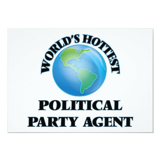 World's Hottest Political Party Agent Personalized Invitations