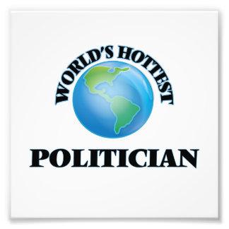 World's Hottest Politician Photo Print