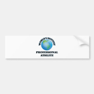 World's Hottest Professional Athlete Bumper Stickers