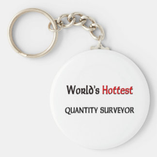 Worlds Hottest Quantity Surveyor Basic Round Button Key Ring