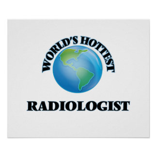 World's Hottest Radiologist Posters