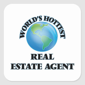 World's Hottest Real Estate Agent Square Sticker