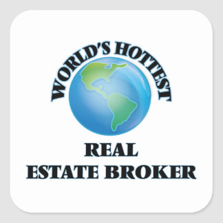 World's Hottest Real Estate Broker Square Stickers
