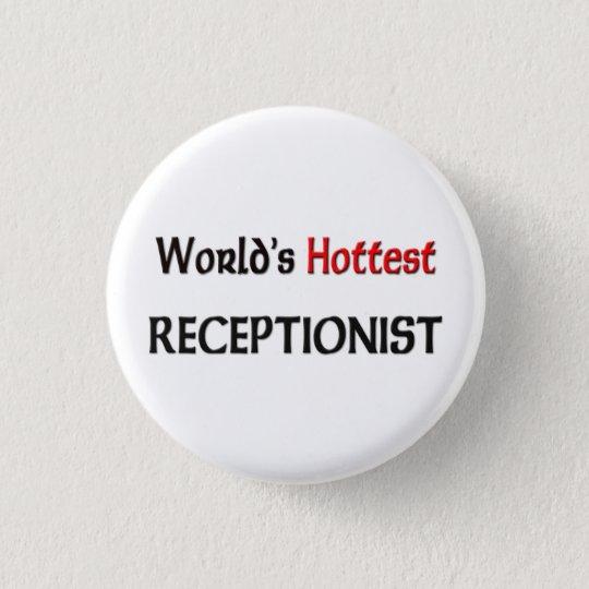 Worlds Hottest Receptionist 3 Cm Round Badge