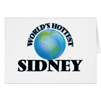 World's Hottest Sidney Greeting Cards