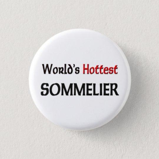 Worlds Hottest Sommelier 3 Cm Round Badge