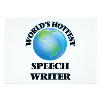 World's Hottest Speech Writer Invites