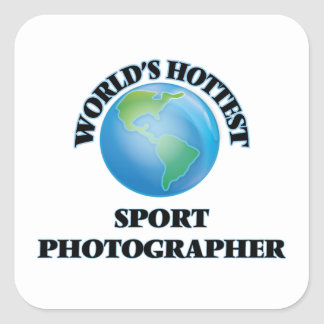 World's Hottest Sport Photographer Square Stickers