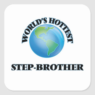 World's Hottest Step-Brother Square Sticker