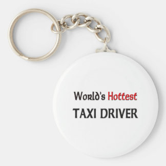 World's Hottest Taxi Driver Basic Round Button Key Ring