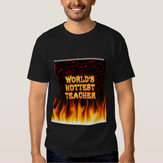 World's hottest Teacher fire and flames red marble Tee Shirts