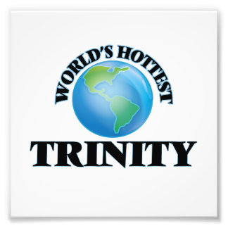 World's Hottest Trinity Photo Print