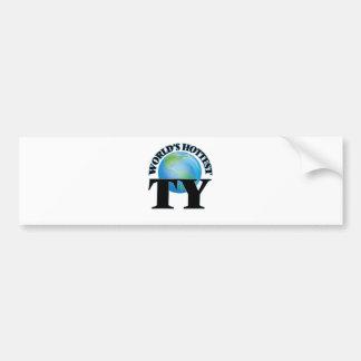 World's Hottest Ty Bumper Sticker