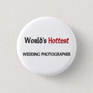 World's Hottest Wedding Photographer 3 Cm Round Badge