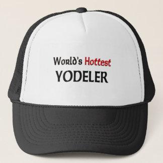 World's Hottest Yodeler Trucker Hat