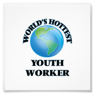 World's Hottest Youth Worker Photo Print