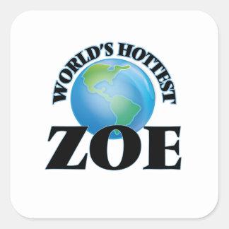 World's Hottest Zoe Square Sticker